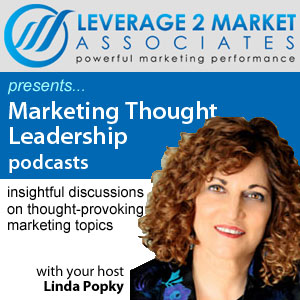 Marketing Thought Leadership Audio Podcasts - Linda Popky